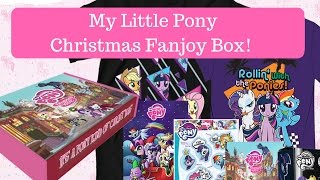 My Little Pony Christmas Fanjoy Box Opening and Review!
