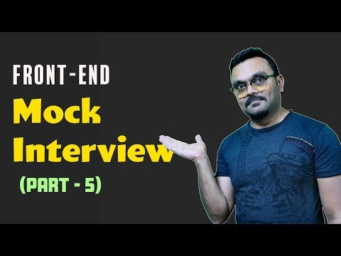 Front End Mock Interview |  Online Interview On JavaScript, CSS, And React , Questions And Answers