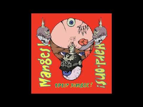 Manges! / Hard-Ons! – Split Single! (Full split 2010)