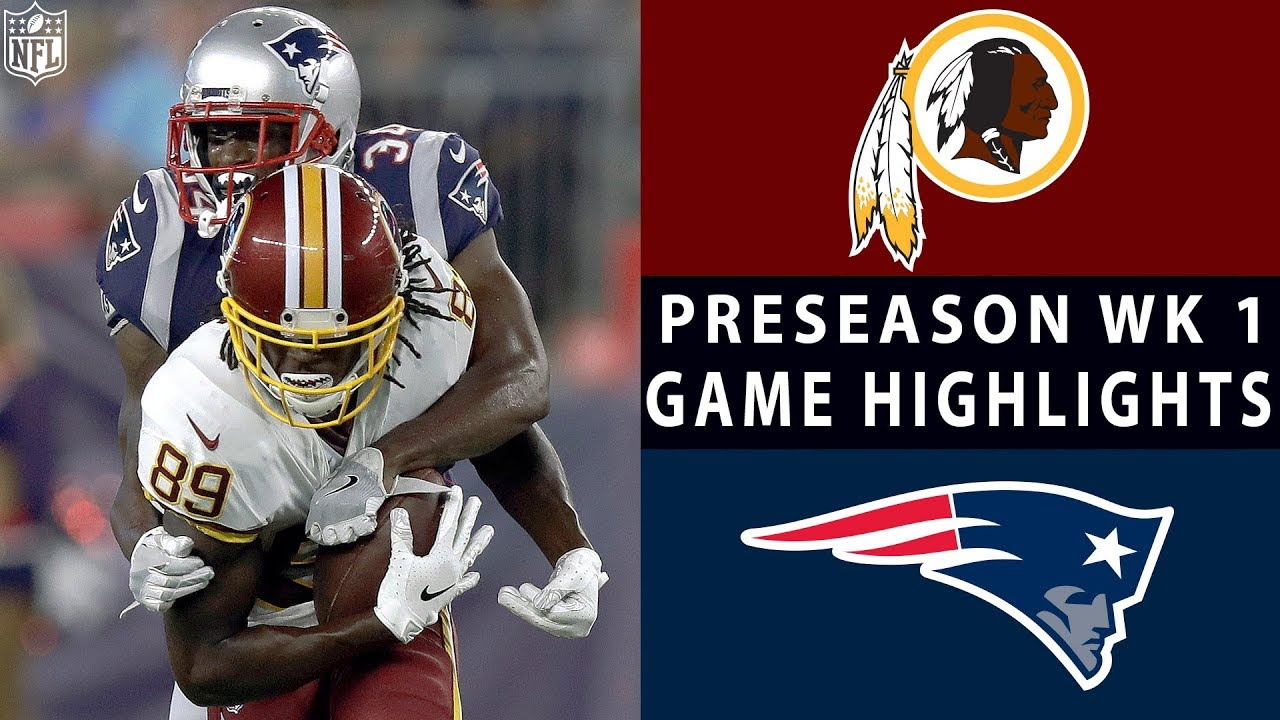 485067dbc1d Redskins vs. Patriots Highlights | NFL 2018 Preseason Week 1 - YouTube