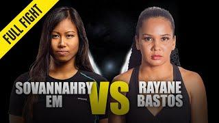 Sovannahry Em vs. Rayane Bastos | ONE Full Fight | December 2019