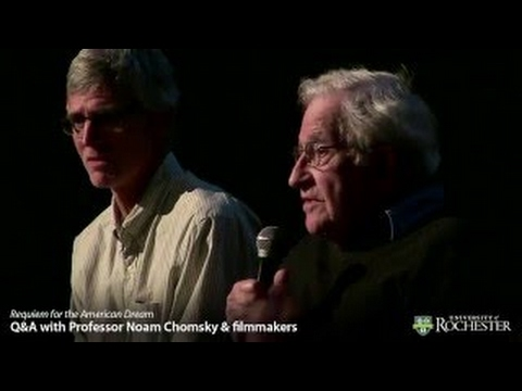 Professor Noam Chomsky vesves Filmmakers - QvesvesA for Requiem for the American Dream (4-22-16)