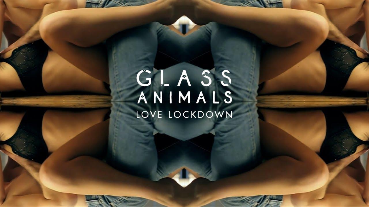 glass-animals-love-lockdown-audio-edson-orozco