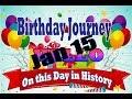 Birthday Journey January 15 New