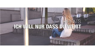 """ICH WILL NUR DASS DU WEISST"" - SDP feat. Adel Tawil (Cover by KiiBeats) [HD]"