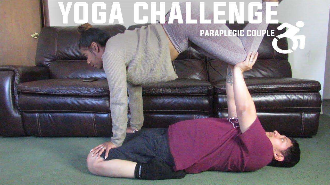 Couples Yoga Challenge Wheel Chair Edition Paraplegic Couple Youtube