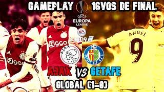 AJAX VS GETAFE   UEFA EUROPA LEAGUE 2019/20   16AVOS DE FINAL   GAMEPLAY FIFA (PARTIDO SUFRIDISIMO)