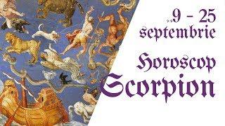 Scorpion || Horoscop 9 - 25 septembrie 2018