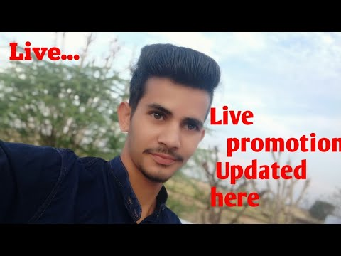 Live Promotion Update Here Welcome All Freinds