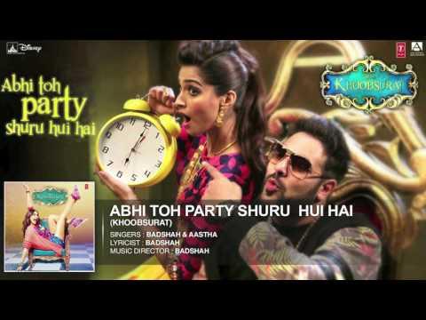 Abhi toh party shuru hui hai full hd mp3