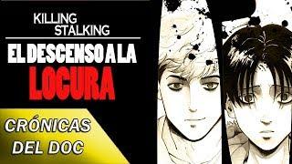 CRÓNICAS DEL DOC: ¿Qué es KILLING STALKING?