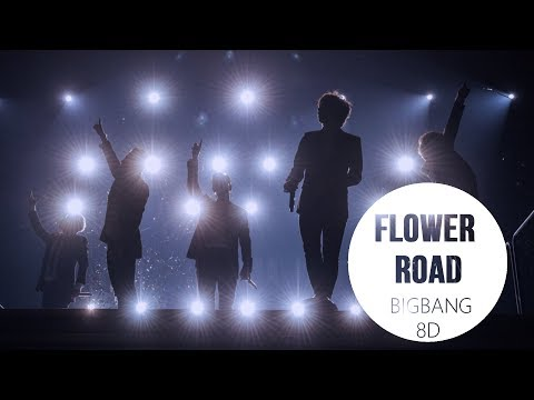 BIGBANG  FLOWER ROAD 꽃길 8D USE HEADPHONES 🎧