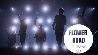 BIGBANG - FLOWER ROAD (꽃길) [8D USE HEADPHONES] 🎧