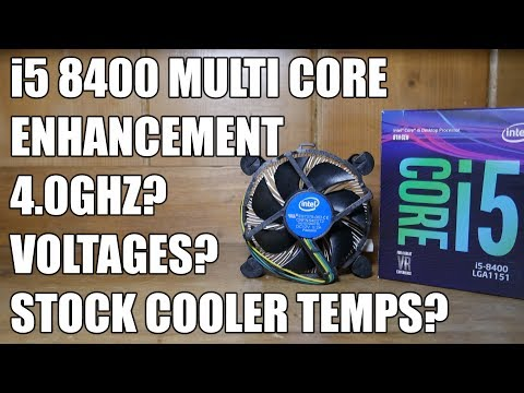 Intel i5-8400 MCE On - Will It Do 4GHZ On All Cores With Stock Cooler