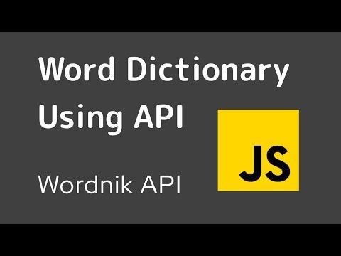 A Dictionary App with Wordnik API using JavaScript