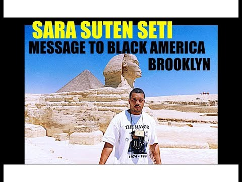 GENERAL SETI-THE TIME IS NOW: MESSAGE TO BLACK AMERICA!