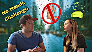 No Hands Challenge w/My Girlfriend