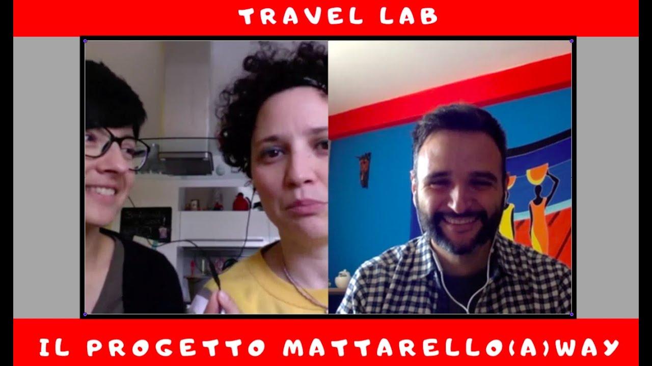 Mattarello(a)way - Travel Lab