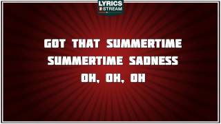 Summertime Sadness - Lana Del Rey tribute - Lyrics