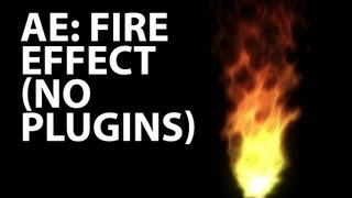 Video After Effects Tutorial: Animated Fire No Plugins (Beginner) download MP3, 3GP, MP4, WEBM, AVI, FLV Juni 2018