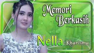 Download Nella Kharisma - MEMORI BERKASIH   |   Official Video