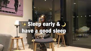 NIGHT ROUTINE🌙: LÀM SAO ĐỂ NGỦ SỚM & NGỦ NGON 😴 | Phan Nữ Uyên Nhi
