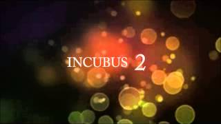 Incubus 2 -trailer