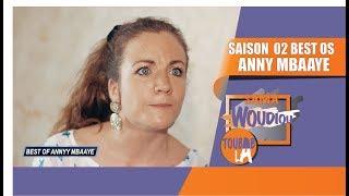 Sama Woudiou Toubab La: Best of Anny [Saison 02]