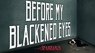 SPARZANZA - Before My Blackened Eyes (Banisher of the Light, 2006)