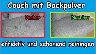 Sofa effektiv und schonend mit Backpulver oder Natron reinigen / Couch mit Hausmittel sauber machen