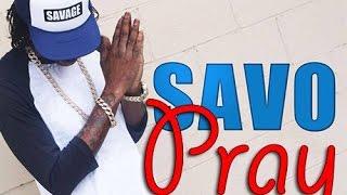 Savage - Pray - June 2016