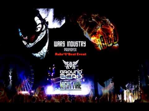 Wars Industry @ Ground Zero 2013 Warm Up Mix Ruhr 'G' Beat Stage