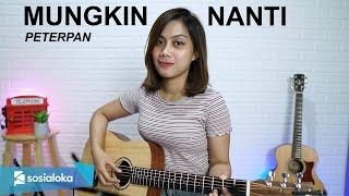 MUNGKIN NANTI - PETERPAN (COVER BY SASA TASIA)