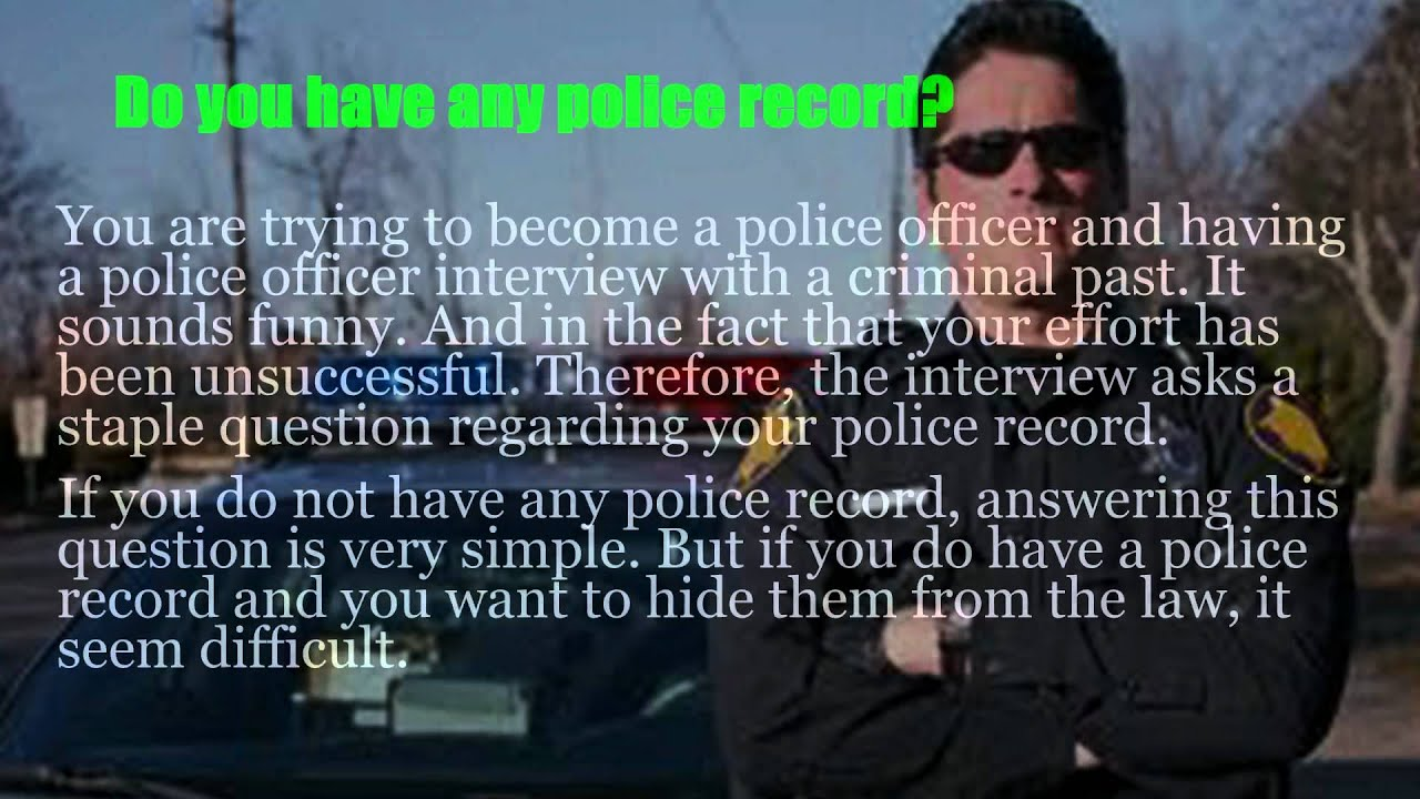 police background interview questions police background interview questions
