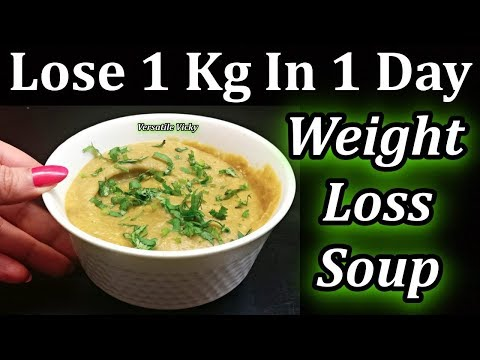 Weight Loss Soup | How To Lose Weight 1Kg In 1 Day
