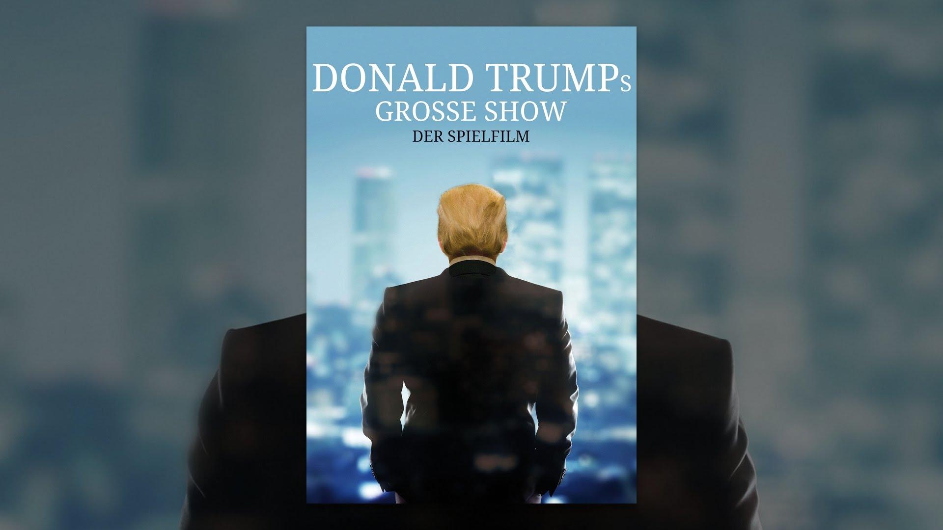 Donald Trumps Große Show