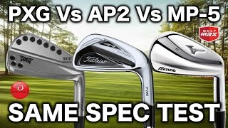PXG 0311T Vs TITLEIST AP2 Vs MIZUNO MP-5