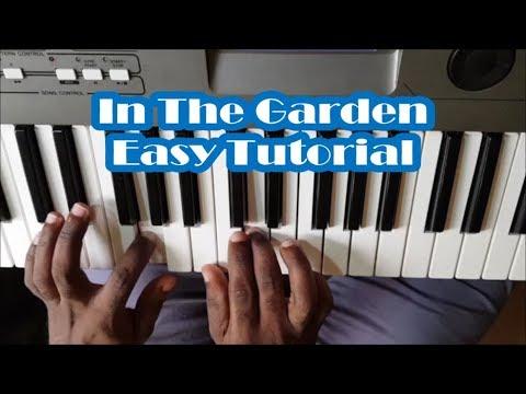 In The Garden Easy Piano Tutorial - I Come To The Garden Alone