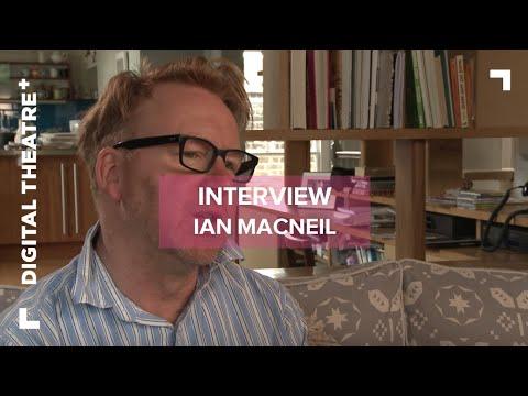 Ian Macneil Interview - A Doll's House | Designer | Digital Theatre+
