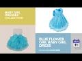 Blue Flower Girl Baby Girl Dress Baby Girl Dresses Collection