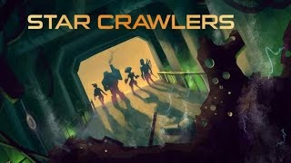 StarCrawlers gameplay (no commentary) RPG like Legend of Grimrock
