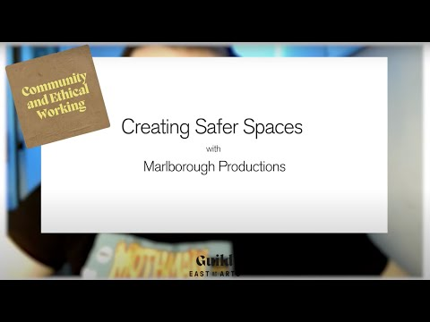 Guild Conversations: Creating Safer Spaces with Marlborough Productions