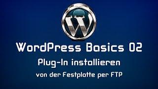 WordPress Tutorial Deutsch 02: Plug-In installieren - von der Festplatte per FTP