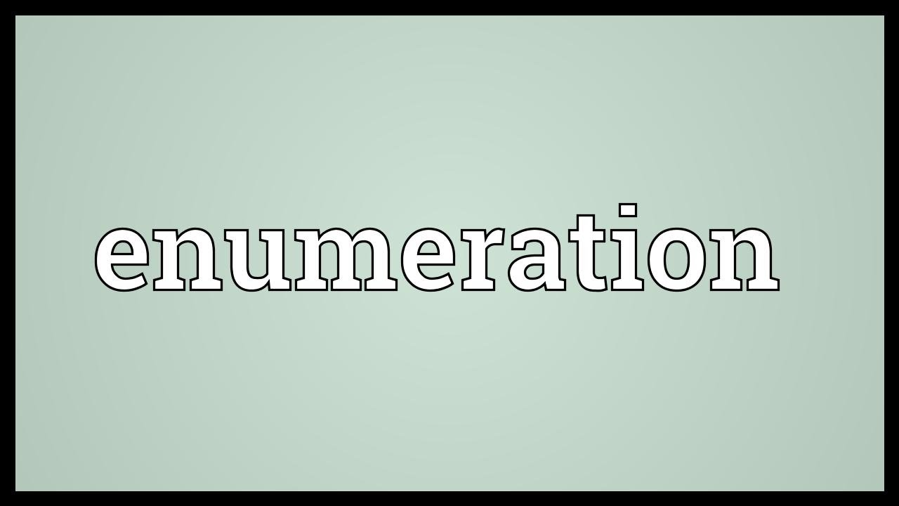 Enumeration Meaning