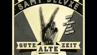 Samy Deluxe - Session feat  Nico Suave, John Known & Bengio