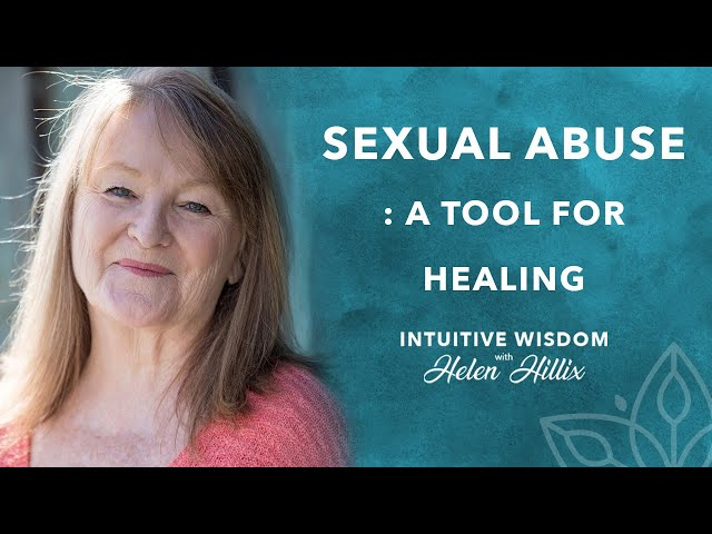 Sexual Abuse Healing: An Exercise for Healing