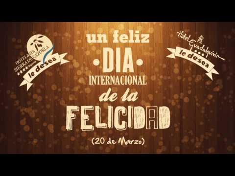 Feliz Día Internacional de la Felicidad - YouTube