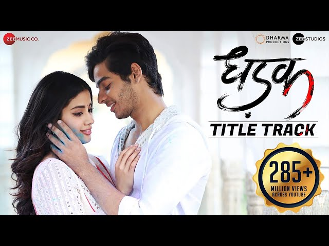 Dhadak - Title Track | Dhadak | Ishaan & Janhvi | Ajay Gogavale & Shreya Ghoshal | Ajay-Atul