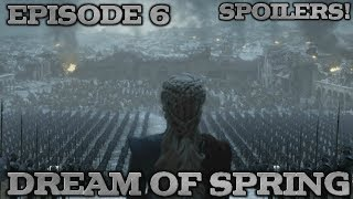 A Dream of Spring | Game of Thrones Season 8 Episode 6 Spoilers Theory