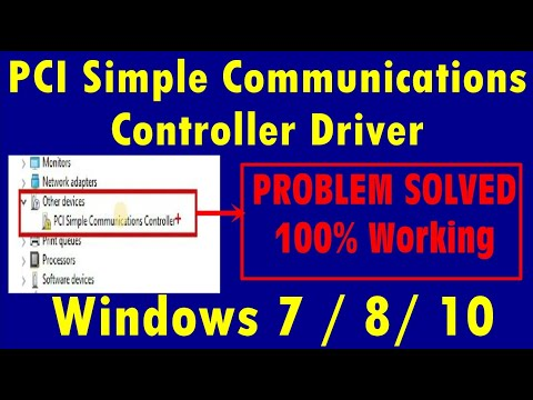 How To Fix PCI Simple Communications Controller Driver Error Windows 7/ 8/ 10